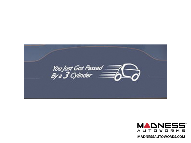 smart fortwo Decal - You just got passed by a 3 cylinder - White Decal